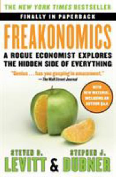 Freakonomics The Rogue Economist Explores The Hidden Side Of Everything (SKU 10947616142)