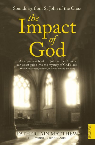 Impact Of God Soundings From St John Of The Cross (SKU 10625088147)