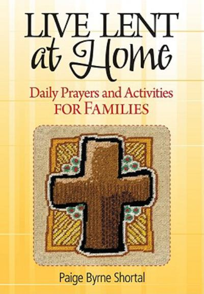 Live Lent At Home Daily Prayers And Activities For (SKU 11073314147)