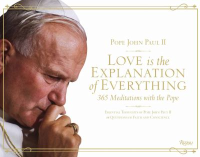 Love Is The Explanation Of Everything 365 Meditati (SKU 11119869136)